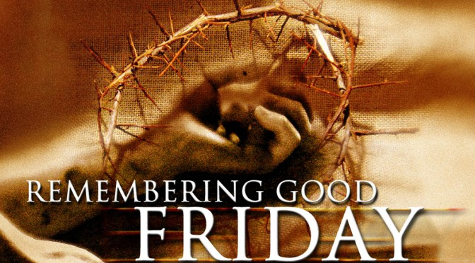 JOURNEY WITH JESUS: Good Friday