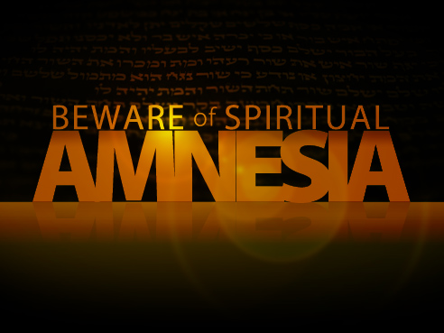 15 Ailments of the Church #6: Spiritual Amnesia