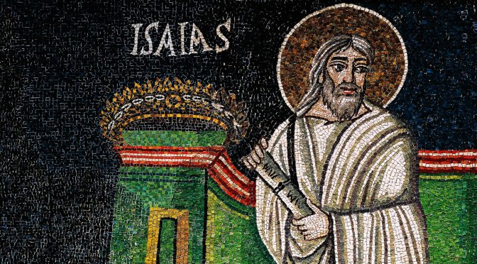 God's People, part 83: Isaiah