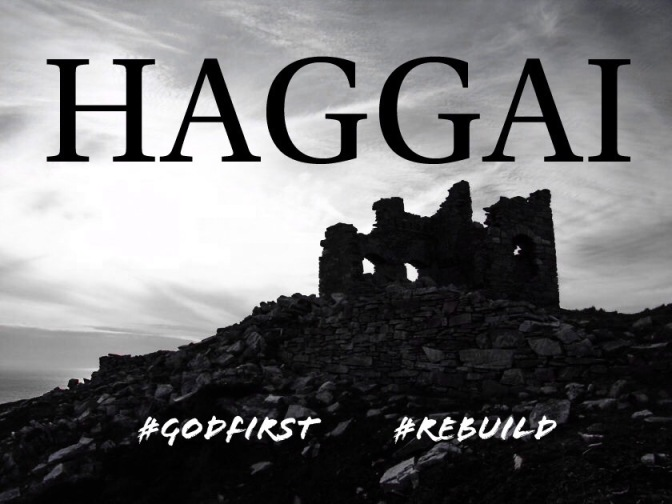 God's People, part 107: Haggai