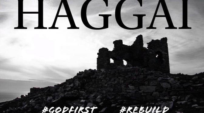 God's People, part 107: Haggai