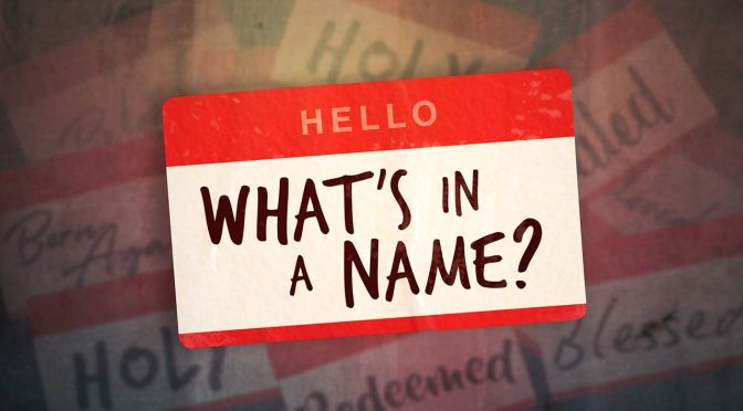 A Look Back: What's In A Name