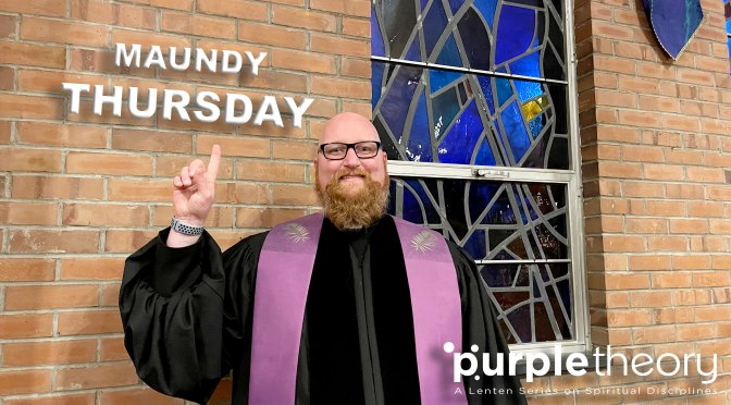 April 1, 2021 – Maundy Thursday Service