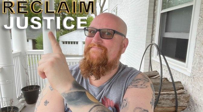 RECLAIM, Episode 9: Justice