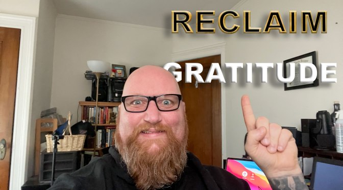 RECLAIM, Episode 6: Gratitude