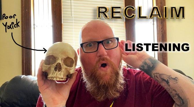RECLAIM, Episode 8: Listening